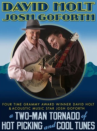 david holt josh goforth concert franklin nc smoky mountain center performing arts